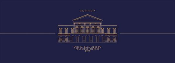 Wielka Gala Liderów Polskiego Biznesu 2019